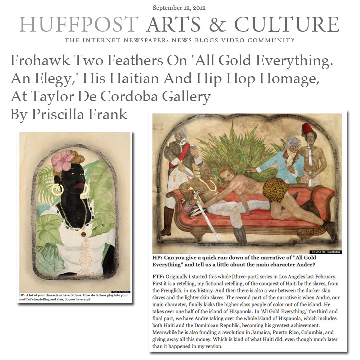 Frohawk Two Feathers On 'All Gold Everything. An Elegy,' His Haitian And Hip Hop Homage, At Taylor De Cordoba Gallery. The Huffington Post  |  By Priscilla Frank